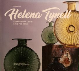 HELENA TYNELL - Love for Glass